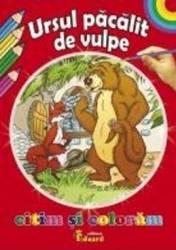 Citim si coloram - Ursul pacalit de vulpe