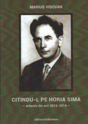 Citindu-l Pe Horia Sima - Marius Visovan