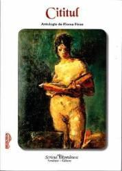 Cititul. Antologie de Florea Firan