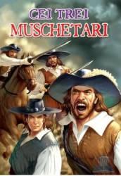 Clasici - Cei trei muschetari