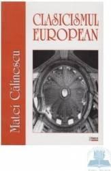 Clasicismul european - Matei Calinescu