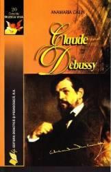 Claude Debussy - Anamaria Calin