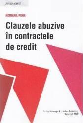 Clauzele abuzive in contractele de credit - Adriana Pena
