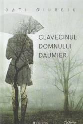 Clavecinul domnului Daumier - Cati Giurgiu