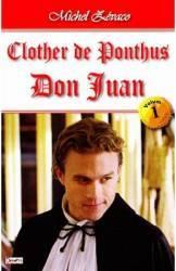 Clother de Ponthus vol.1 Don Juan - Michel Zevaco