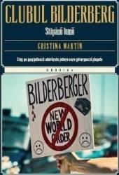 Clubul Bilderberg - Cristina Martin Carti
