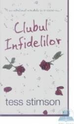 Clubul infidelilor - Tess Stimson