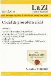 Codul de procedura civila. Actualizat 23.08.2016