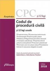 Codul de procedura civila si 12 legi uzuale Ed.2018