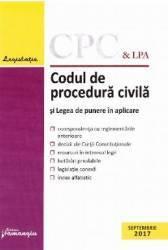Codul de procedura civila si Legea de punere in aplicare Septembrie 2017