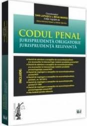 Codul de procedura penala. Jurisprudenta obligatorie - Dan Lupascu Mihai Mares
