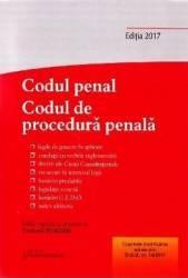 Codul penal. Codul de procedura penala ed.2017 - Tudorel Toader Carti