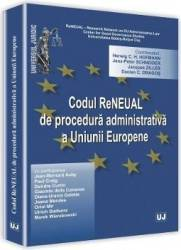 Codul ReNEUAL de procedura administrativa a Uniunii Europene - Herwig C.H. Hofmann