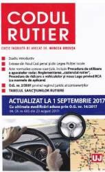 Codul rutier act. 1 septembrie 2017 - Mircea Ursuta