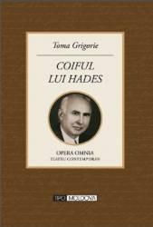 Coiful lui Hades - Toma Grigorie