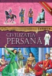 Colectia Istorie - Civilizatia Persana