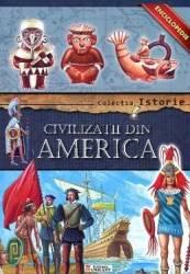 Colectia Istorie - Civilizatii din America