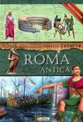 Colectia Istorie - Roma Antica