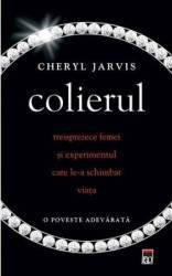 Colierul - Cheryl Jarvis