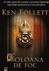 Coloana de foc - Ken Follet - PRECOMANDA