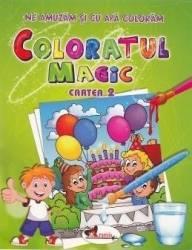 Coloratul magic cartea 2 - Ne amuzam si cu apa coloram Carti