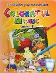 Coloratul magic cartea 3 - Ne amuzam si cu apa coloram Carti