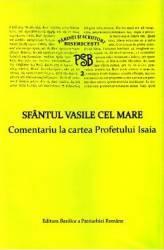 Comentariu la cartea Profetului Isaia - Sfantul Vasile Cel Mare