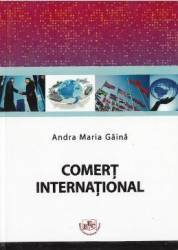 Comert international - Andra Maria Gaina