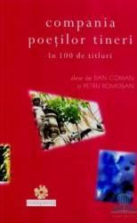 Compania poetilor tineri in 100 de titluri