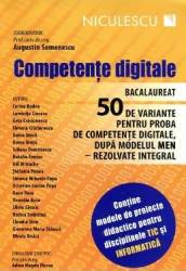 Competente Digitale - Bacalaureat - 50 De Variante - Augustin Semenescu