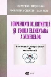 Complemente de aritmetica si teoria elementara a numerelor - Dumitru Busneag