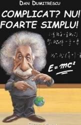 Complicat Nu Foarte simplu - Dan Dumitrescu Carti