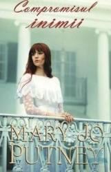 Compromisul inimii - Mary Jo Putney Carti