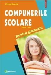 Compunerile scolare pentru gimnaziu - Elena Sandu Carti