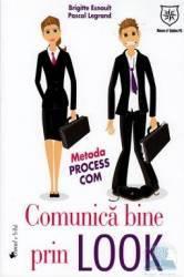 Comunica Bine Prin Look - Brigitte Esnoult Pascal Legrand