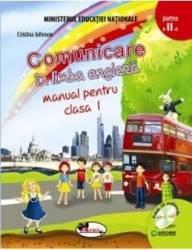 Comunicare in limba engleza clasa 1 partea I + partea II - Cristina Johnson