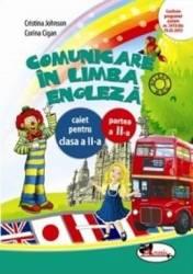Comunicare in limba engleza clasa 2 caiet partea a II-a - Cristina Johnson Corina Cigan