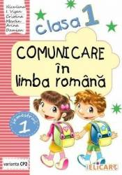 Comunicare in limba romana - Clasa 1 Sem. 1 Varianta CP2 - Niculina I. Visan