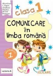 Comunicare in limba romana - Clasa 1. Sem.1 Varianta A - Niculina I. Visan Cristina Martin