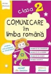 Comunicare in limba romana - Clasa 2 - Caiet de lucru - Arina Damian
