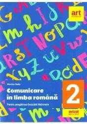 Comunicare in limba romana - Clasa 2 - Evaluare nationala + Bareme - Monica Radu