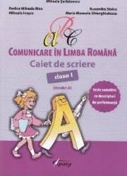 Comunicare in limba romana - Clasa a 1-a - Caiet de scriere Model A - Mihaela Serbanescu Carti