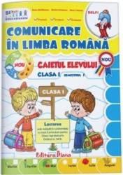 Comunicare in limba romana - Clasa a 1-a. Sem. 1 - Caiet - Elena Stefanescu Dorina Cristescu Dana Tufeanu