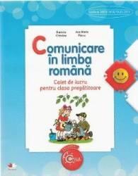 Comunicare in limba romana - Clasa pregatitoare - Caiet - Daniela Chindea Ana Maria Parvu