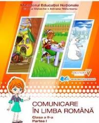 Comunicare in Limba Romana - Cls A 2-A - Partea I+II - Manual - Claudia Matache Adriana Malureanu