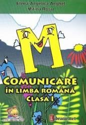 Comunicare in Limba romana Clasa 1 - Elena-Angelica Anghel Mitina Rosu