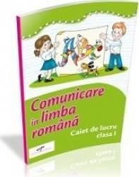 Comunicare in limba romana clasa 1 caiet de lucru