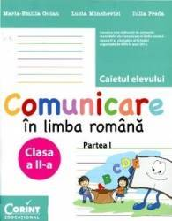 Comunicare in limba romana clasa 2 partea 1 caiet - Maria-Emilia Goian Lucia Minchevici