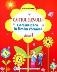 Comunicare in limba romana clasa I caiet - Victoria Padureanu