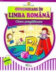 Comunicare in limba romana Clasa Pregatitoare - Partea I - Doina Burtila Marinela Chiriac
